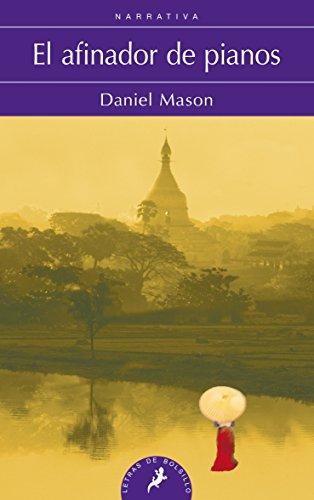 AFINADOR DE PIANOS, EL (Letras de Bolsillo) por DANIEL PHILIPPE MASON