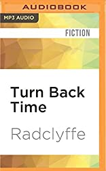 Turn Back Time by Radclyffe (2016-05-17)
