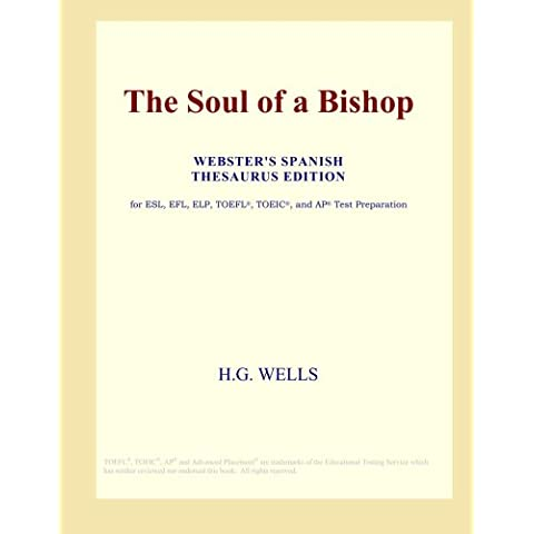 The Soul of a Bishop (Webster's Spanish Thesaurus Edition)