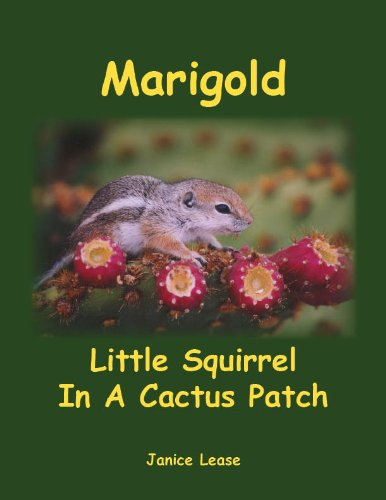 Marigold Little Squirrel in A Cactus Patch (English Edition)