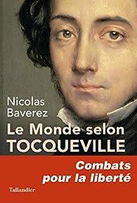 Le monde selon Tocqueville par Nicolas Baverez