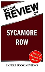 Book Review: Sycamore Row by Expert Book Reviews (2013-12-13)