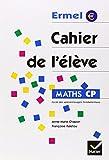 Maths CP. : Cahier de l'élève
