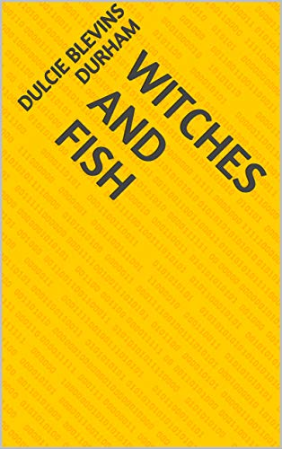 Witches And Fish (Norwegian Edition) por Dulcie Blevins Durham