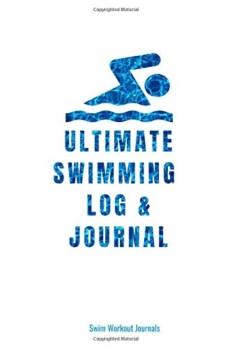 Lap-pool (Ultimate Swimming Log & Journal: Bright White Swim Log and Blank Lined Journal for Swimmers Who Love to Swim For Fitness and Fun)