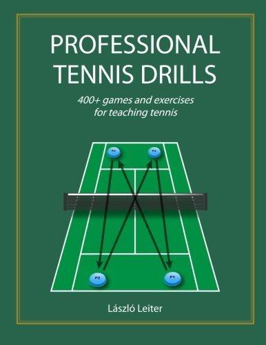 Professional Tennis Drills (Letter) by Leiter, Laszlo (2013) Paperback par Laszlo Leiter