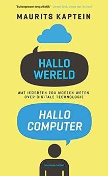 Hallo wereld, hallo computer van [Kaptein, Maurits]