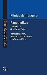 Panegyrikus. Lobrede auf den Kaiser Trajan