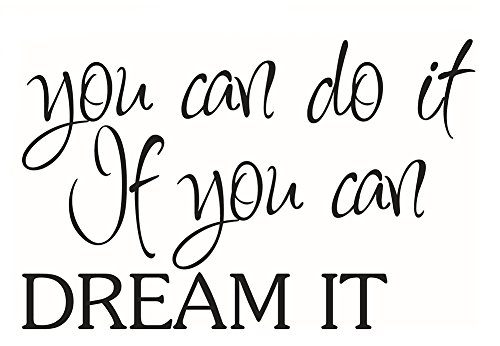 Wort Wandbilder von 'You Can Do It If You Can Dream It'PVC Entfernbar Wandbilder für Mut und Beharrlichkeit für Zuhause Büro oder Bar, Schwarz, Wandtattoo Serie 91.6x41cm ()