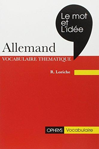 Le mot et l'idée : révision vivante du vocabulaire allemand