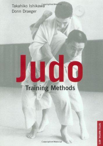 Judo Training Methods (Tuttle Martial Arts) por Takuhiko Ishikawa, Donn F. Draeger