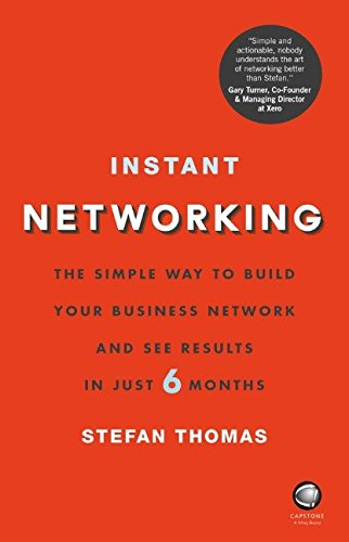 instant-networking-the-simple-way-to-build-your-business-network-and-see-results-in-just-6-months
