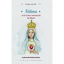 Il était une fois Fatima et le Coeur Immaculé de Marie