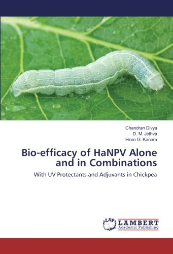 bio-efficacy-of-hanpv-alone-and-in-combinations-with-uv-protectants-and-adjuvants-in-chickpea