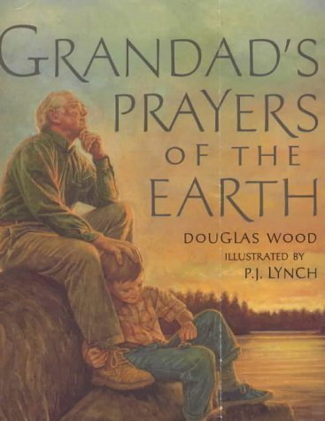 grandads-prayers-of-the-earth-by-doug-wood-1999-10-04