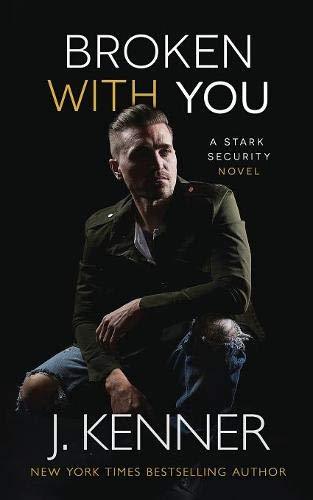 Broken With You (Stark Security, Band 2) -