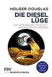 Die Diesel-Lüge: Die Hetzjagd auf Ihr Auto – und wie Sie sich wehren