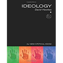 Ideology (The New Critical Idiom)