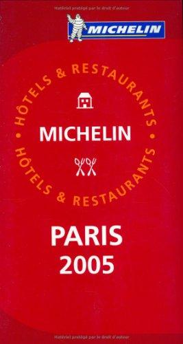 Hôtels & Restaurants : Paris par Michelin