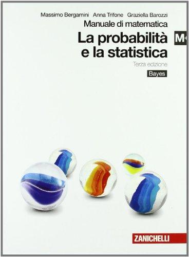 Manuale di matematica. Modulo M plus: Probabilità e statistica. Per le Scuole superiori. Con espansione online