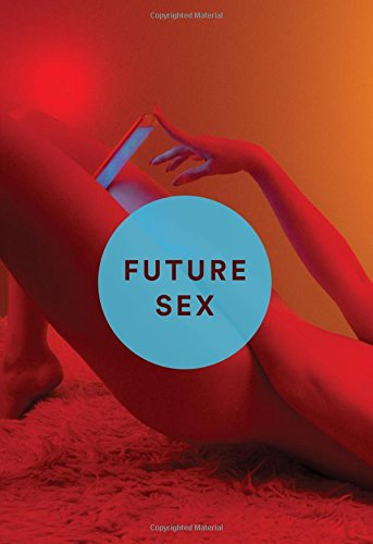 Preisvergleich Produktbild Future Sex: A New Kind of Free Love