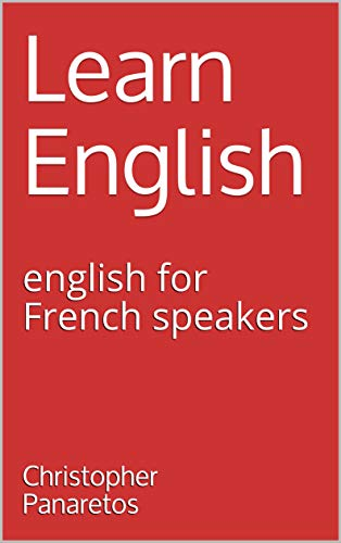 Couverture du livre Learn English: english for French speakers