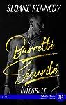 Barretti Sécurité - Intégrale par Kennedy