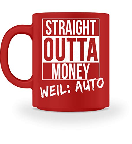 STRAIGHT OUTTA MONEY - Tasse -M-Rot