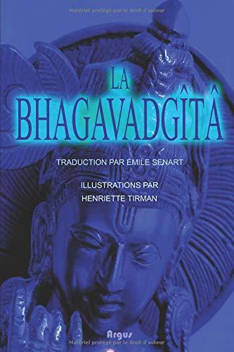La Bhagavadgîtâ: (Annotated)(Illustrated)