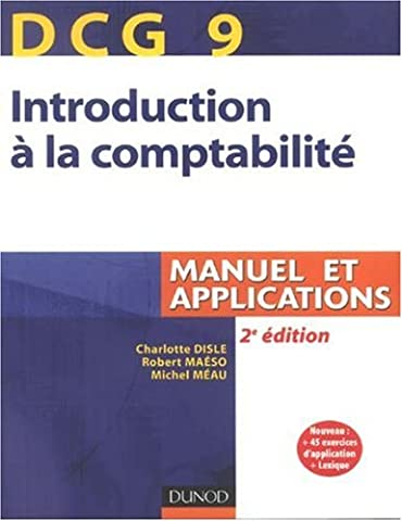 Introduction à la comptabilité DCG 9 : Manuel et applications