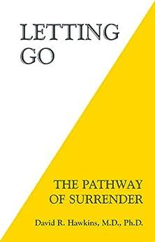 Letting Go (English Edition) van [Hawkins, David R.]