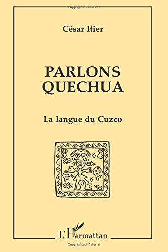 Parlons quechua la langue du cuzco