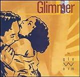 Songtexte von Glo-Worm - Glimmer