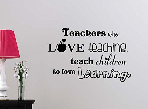 Lehrer, die Love Teaching zu Lehren, Kinder Love Learning Klassenzimmer Sport Fußball Cute Inspirierende Family Love Vinyl Zitat Spruch Art Wand Schriftzug Schild Room Decor