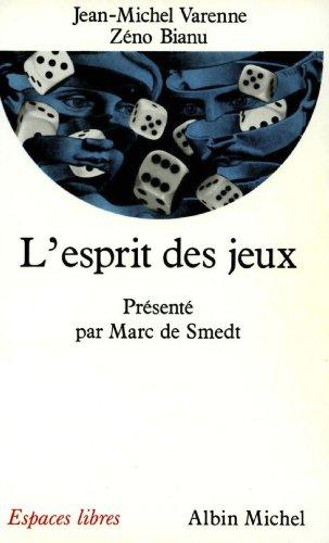 L'Esprit des jeux (Espaces libres) (French Edition)