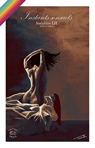 Instants sensuels par Joséphine LH