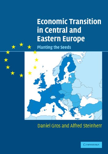 Economic Transition in Central and Eastern Europe Paperback: Planting the Seeds