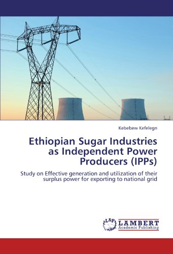 ethiopian-sugar-industries-as-independent-power-producers-ipps-study-on-effective-generation-and-uti