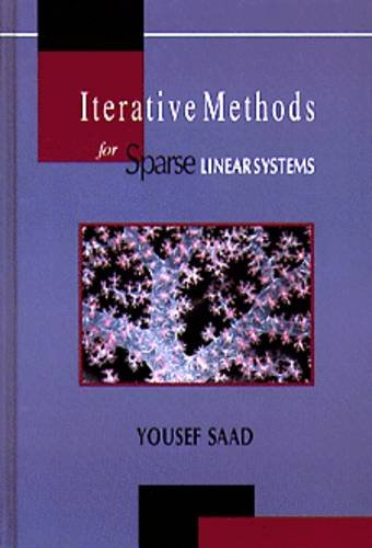 Iterative Methods for Sparse Linear Systems (The Pws Series in Computer Science) por Yousef Saad