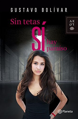 Sin tetas si hay paraiso (Spanish Edition)