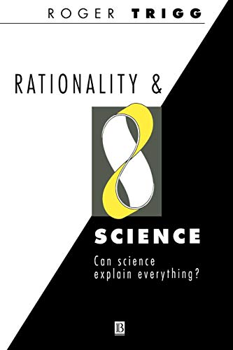 Rationality & Science: Can Science Explain Everything?