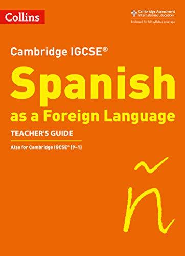 Cambridge IGCSE™ Spanish Teacher's Guide (Collins Cambridge IGCSE™) (Collins Cambridge IGCSE (TM)) por Katie Foufouti