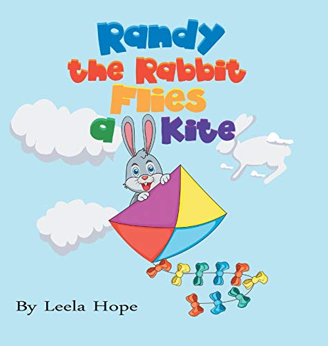 Randy the Rabbit Flies a Kite
