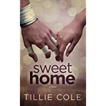 Sweet Home by Tillie Cole (2013-10-13)