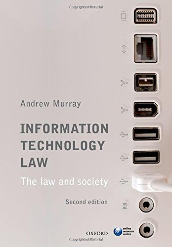 Information Technology Law: The Law and Society by Andrew Murray (2013-11-15)