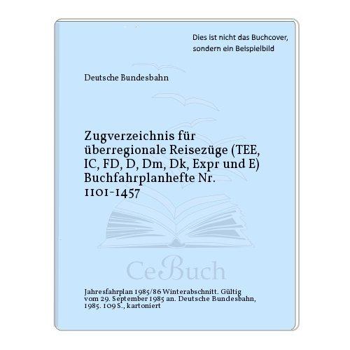 Ic-tee (Zugverzeichnis für überregionale Reisezüge (TEE, IC, FD, D, Dm, Dk, Expr und E) Buchfahrplanhefte Nr. 1101-1457)