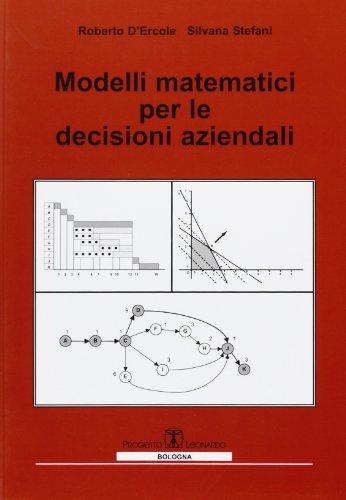 Modelli matematici per le decisioni aziendali