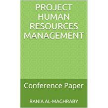 Project Human Resources Management: Conference Paper (English Edition)