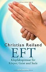 EFT: Klopfakupressur für Körper, Geist und Seele