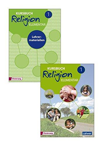 Kombi-Paket: Kursbuch Religion Elementar 1 - Neuausgabe: Schülerband + Lehrermaterialien (Kursbuch Religion Elementar - Neuausgabe)